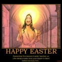 happy-easter-easter-jesus-demotivational-poster-1270440191
