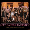 happy-easter-everybody-easter-demotivational-poster-1270407109