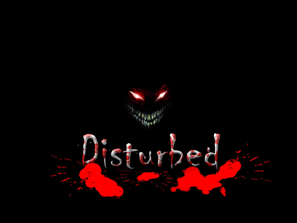 Nothing disturbing about disturbed