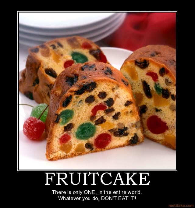 Fruitcake - Fruitcake