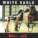 thumbs white eagle bustin ass