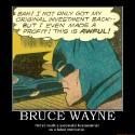 1129707-bruce_wayne_batman_bruce_wayne_billionaire_commie_idiot_demotivational_poster_1256275420_super