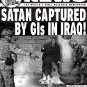 Satan captured by GIs in Iraq!